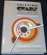 image of Shifting Gears: Technology, Literature, Culture in Modernist America