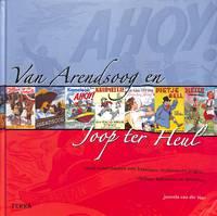 Van Arendsoog En joop Ter Heul. Oude kinderboeken Over Backvissen,  Hollandsche Jongens, Cowboys,...