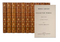 Thomas Carlyle's Collected Works [With] Translations from the German by Thomas Carlyle (in 34 vols)