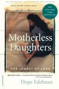 image of Motherless Daughters: The Legacy of Loss