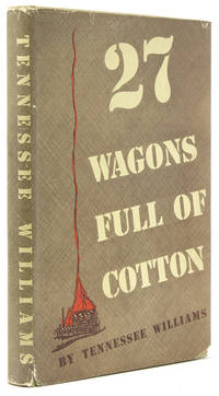 27 Wagons Full of Cotton and other Plays