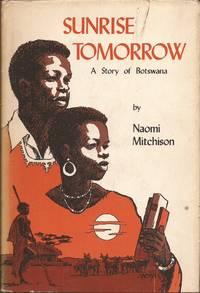 image of Sunrise Tomorrow: A Story of Botswana,