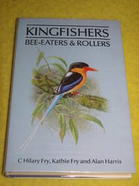 Helm, Kingfishers, Bee-Eaters & Rollers, A Handbook