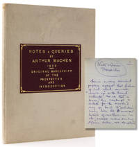 "Autograph Manuscript, signed (""Arthur Machen""), of the ""Prospectus"" Introduction to his collection of essays, Notes and Queries"
