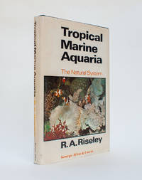 Tropical Marine Aquaria. The Natural System