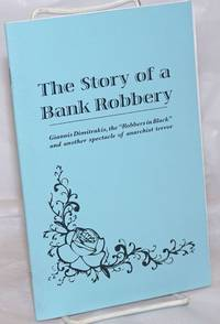 image of The Story of a Bank Robbery: Giannis Dimitrakis, the