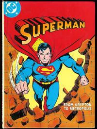 Superman from Krypton to Metropolis