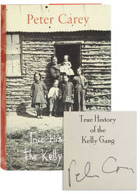 True History of the Kelly Gang [Signed]