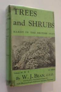 Trees and Shrubs Hardy in the British Isles: Vol III R-Z