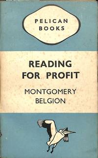 Reading for Profit.  Lectures on English Literature delivered in 1941,  1942 and 1943 to British officers prisoners of war in Germany.