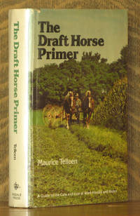 THE DRAFT HORSE PRIMER