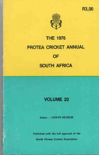 The Protea Cricket Annual of South Africa 1976 (Volume 23)