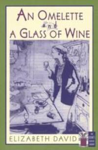 image of An Omelette and a Glass of Wine (Cook's Classic Library)