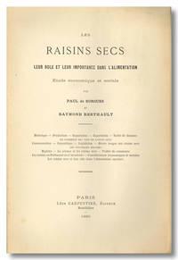 LES RAISINS SECS  LEUR ROLE ET LEUR IMPORTANCE DANS L'ALIMENTATION  ÉTUDE ÉCONOMIQUE ET SOCIALE