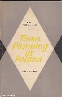Town Planning in Poland 1945 - 1955