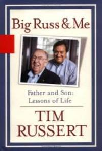 image of Big Russ and Me: Father and Son--Lessons of Life