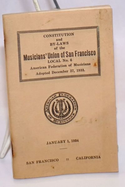 San Francisco: American Federation of Musicians. Local 6, 1934. 74p., staplebound pamphlet, stained,...