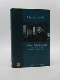 Tales of Grabowski: Transformations, Escape & Other Stories