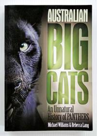image of Australian Big Cats An Unnatural History of Panthers