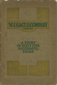 W. J. Gage & Co., Limited: A Story of Sixty-Five Successful Years, 1844-1909