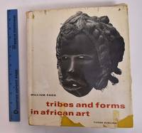 Tribes and Forms in African Art by William Fagg  - Hardcover  - 1965  - from Mullen Books, Inc. ABAA / ILAB (SKU: 133078)