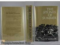 The Stones of Summer: A Yeoman's Notes 1942-1969