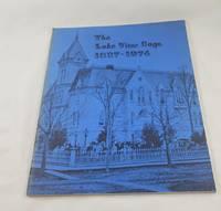 THE LAKE VIEW SAGA 1837 - 1974