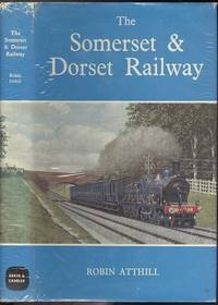 The Somerset And Dorset Railway