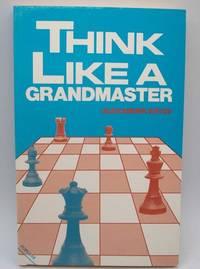 image of Think Like a Grandmaster