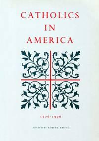 Catholics In America 1776-1976