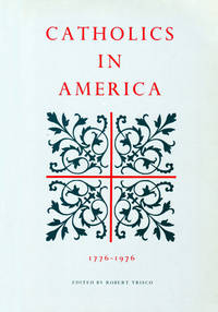 Catholics In America 1776-1976