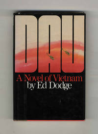 Dau: a Novel of Vietnam  - 1st Edition/1st Printing