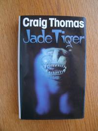 Jade Tiger by  Craig aka David Grant Thomas - First Canadian edition first printing - 1982 - from Scene of the Crime Books, IOBA (SKU: biblio3588)