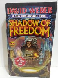 Shadow Of Freedom (Honor Harrington)