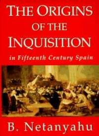 image of The Origins of the Inquisition in Fifteenth Century Spain