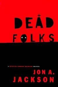 Dead Folks : A Detective Sergeant Mulheisen Mystery