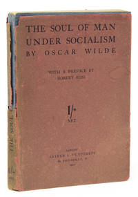 The Soul of Man Under Socialism. With a Preface by Robert Ross