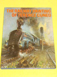The Railway Paintings of Terence Cuneo