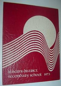 1972-1973 Yearbook: Alberni District Secondary School, Port Alberni, British Columbia