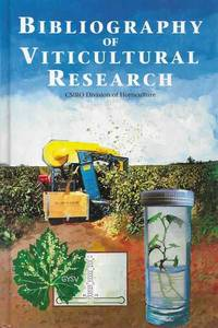 Bibliography of Viticultural Research Conducted at the Merbein and Adelaide Laboratories of the CSIRO Division of Horticulture 1919-1990