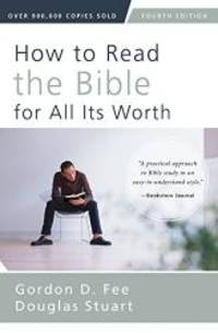 image of How to Read the Bible for All Its Worth: Fourth Edition