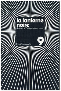 La Lanterne Noire. Revue de Critique Anarchiste. Troisième annèe, no. 9 (December, 1977)