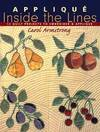 image of Applique Inside the Lines: 12 Quilt Projects to Embroider and Applique