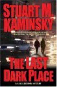 The Last Dark Place: An Abe Lieberman Mystery (Abe Lieberman)