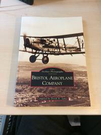 image of Bristol Aeroplane Company (The Archive Photographs Series)