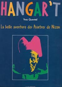 Hangart'T La belle aventure des Peintres de Nizon