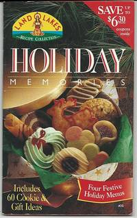 HOLIDAY MEMORIES Includes 60 Cookie and Gift Ideas
