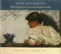Myth and Reality: Elihu Vedder and American Painters in Italy: May 10 - May 31, 2012