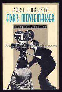 FDR's Moviemaker: Memoirs and Scripts