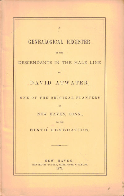 New Haven: Tuttle, Morehouse, and Taylor, 1873. Paperback. Very Good. 56pp+ index; errata slip tippe...